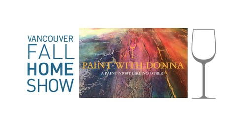230pm PAINT WITH DONNA at the Fall Vancouver Home Show