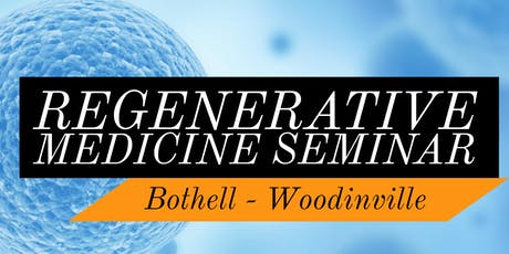 FREE Regenerative Medicine For Pain Relief Lunch Seminar - Northeast-Bothell/Woodinville, WA tickets