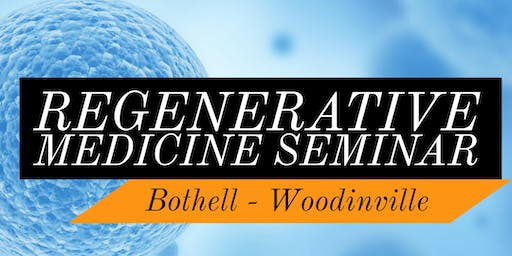FREE Regenerative Medicine For Pain Relief Lunch Seminar - Northeast-Bothell/Woodinville, WA