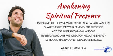 Awakening Spiritual Presence - Winnipeg tickets