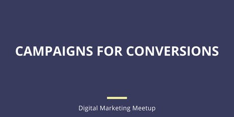 Campaigns for Conversions tickets