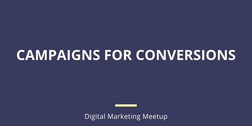 Campaigns for Conversions