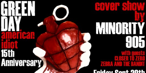American Idiot 15th Anniversary Cover Show! Presented by Minority 905