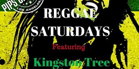 REGGAE SATURDAYS  featuring  Kingston Tree tickets