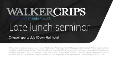 Late-lunch with Walker Crips: seminars for businesses | Hertfordshire
