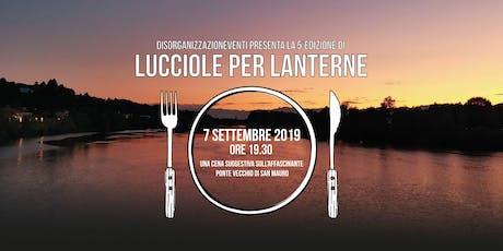 LUCCIOLE PER LANTERNE 2019 biglietti