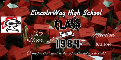 Lincoln-Way Class of '84 35th Anniversary Reunion tickets