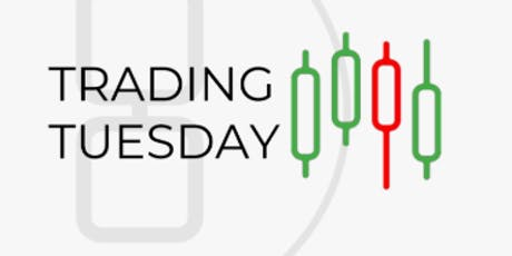 Trading Tuesday  tickets