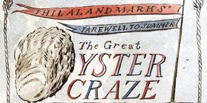 Farewell to Summer: The Great Oyster Craze, A...