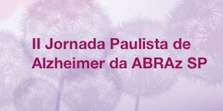II JORNADA PAULISTA DE ALZHEIMER DA ABRAz SP tickets