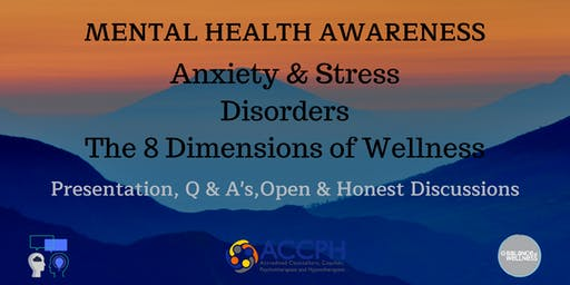 Mental Health Awareness, Anxiety & Wellness - Lets talk and share.