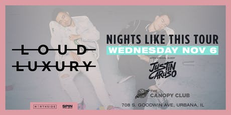 Loud Luxury: Nights Like This Tour  tickets