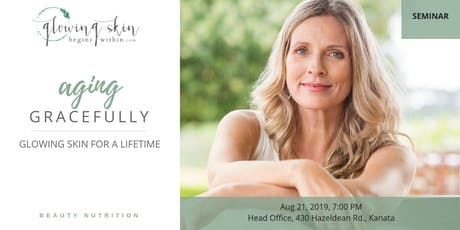 Aging Gracefully: Glowing Skin for a Lifetime tickets