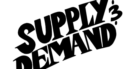 Supply & Demand tickets