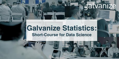 Galvanize Statistics: Short-Course for Data Science - 11/4 & 11/6 tickets