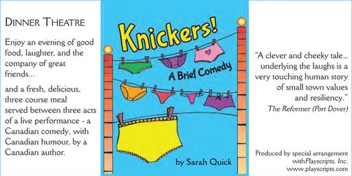 Copy of Knickers - Dinner Theatre