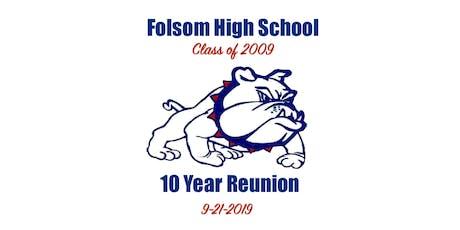 Folsom High School Class of 2009 Reunion tickets