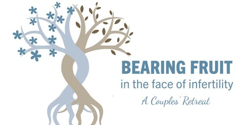 Bearing Fruit: Couples Infertility Retreat
