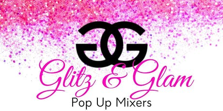 Glitz and Glam Pop Up Mixer tickets