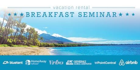 Vacation Rental Breakfast Seminar - Maui - September 2019 tickets