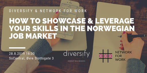 How to Showcase & Leverage Your Skills in the Norwegian Job Market