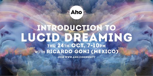 Introduction to Lucid Dreaming & Mugwort by Ricardo Goni