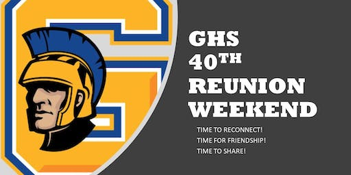 GHS 40TH Reunion Weekend