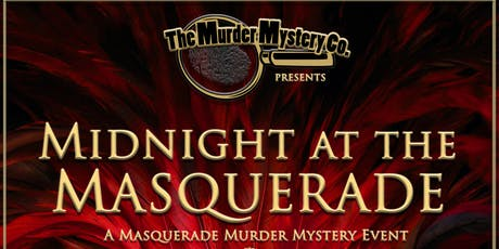 The Murder Mystery Co. Presents: Midnight at the Masquerade tickets
