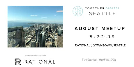 Together Digital Seattle August Members+1 Workshop: Money Management - Tips and Tricks to get your first 100K tickets