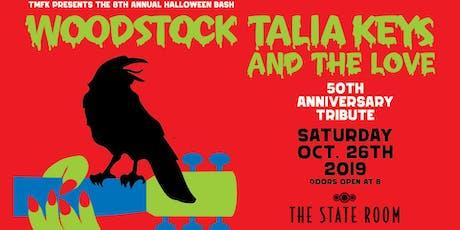 Talia Keys - 8th Annual Halloween Bash 'Woodstock 50' tickets