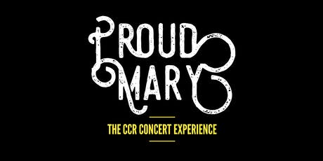 Proud Mary: The CCR Experience tickets