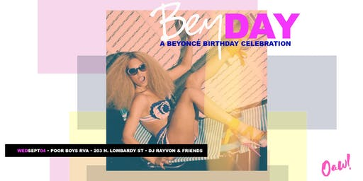 Bey Day: A Beyonce' Birthday Celebration