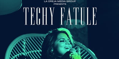 La Oreja Media Group & SOB's Present: Techy Fatule tickets