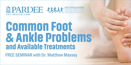 Common Foot & Ankle Problems and Available Treatments