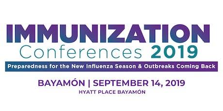Immunization Conference 2019 - BAYAMON tickets