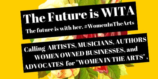 The Future is WITA: A Pen Arts Benefit (Interest Meeting)