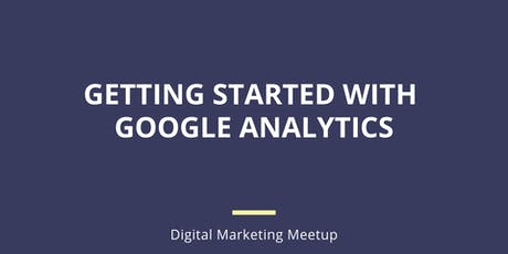 Getting Started With Google Analytics tickets