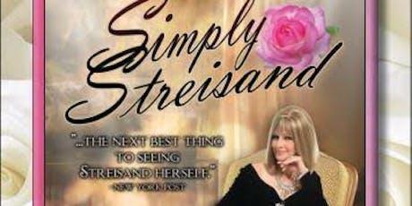Simply Streisand Concert by Carla Del Villaggio tickets