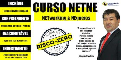 CURSO NETNE (NETworking & NEgócios) - EMPREENDEDORES & EMPRESÁRIOS  ingressos