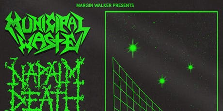 Napalm Death + Municipal Waste @ Mohawk tickets