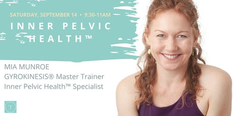 Inner Pelvic Health™ with Mia Munroe tickets