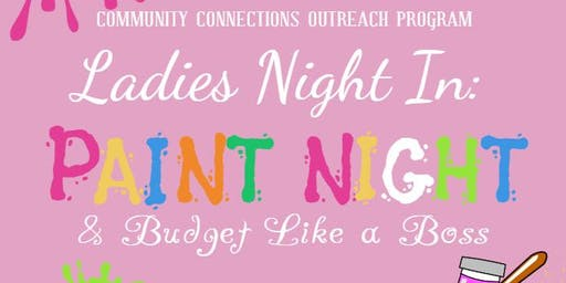 Ladies Night In: Paint Night & Budget Like a Boss