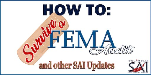 How To Survive A FEMA Audit & Other SAI Updates