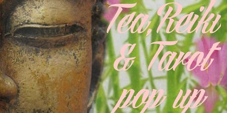 Tea, Reiki & Tarot pop up tickets