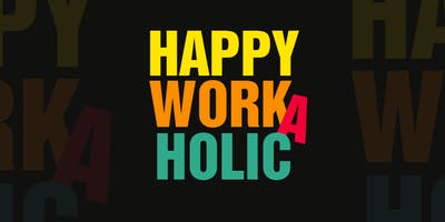 ONLINE-Training: Werde ein Happy Workaholic!