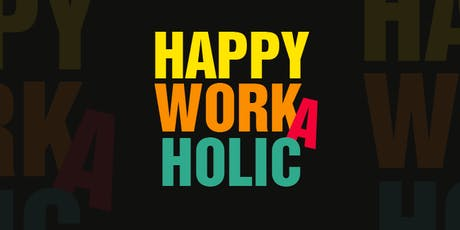 ONLINE-Training: Werde ein Happy Workaholic! tickets