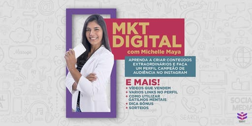 TUDO SOBRE MARKETING DIGITAL com Michelle Maya