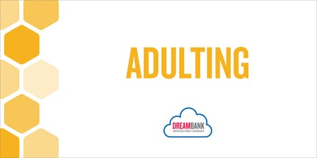 ADULTING: Tackling Debt & Managing Your Personal Finances 101 tickets