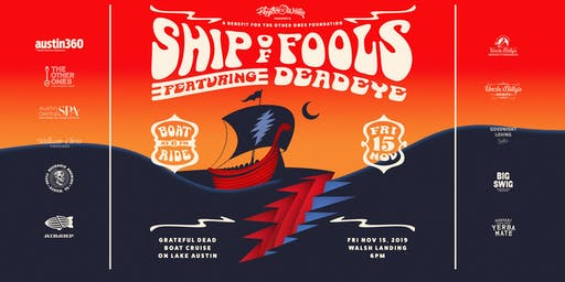 Rhythm on the Water presents: The Ship of Fools Boat Cruise ft. Deadeye