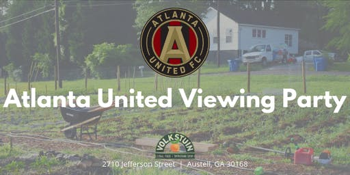 ATL United vs Orlando City Viewing at Volkstuin
